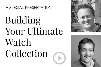 Building Your Ultimate Watch Collection - Special Interview with Greg Selch and Eric Wind